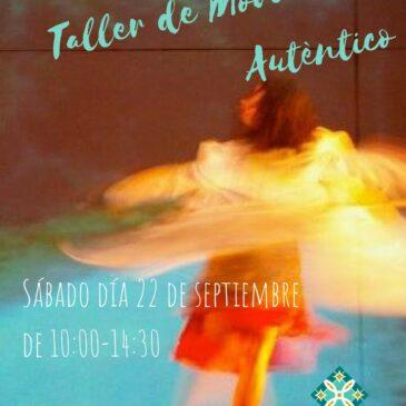 Sábado 22 septiembre. Taller de Movimiento Auténtico – Un sentir desde la consciencia a partir del movimiento